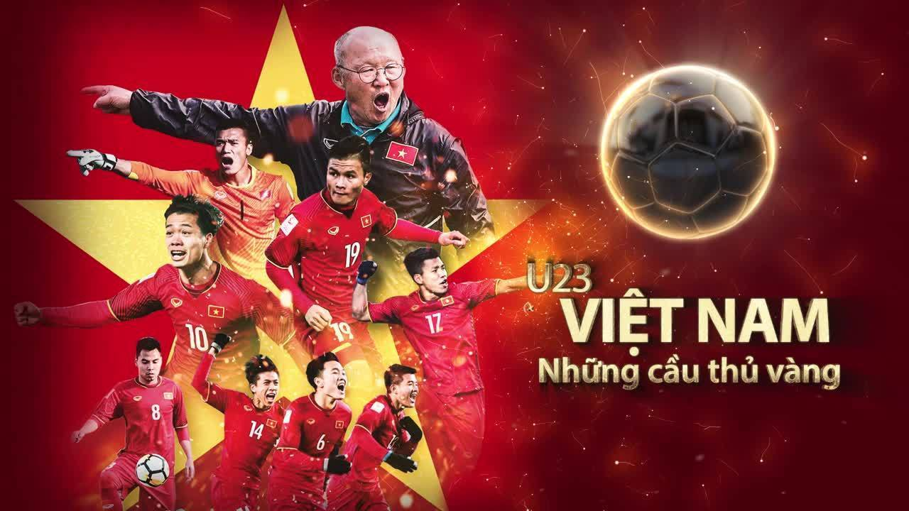 U23 Việt Nam chính thức góp mặt ở vòng chung kết U23 Châu Á 2020