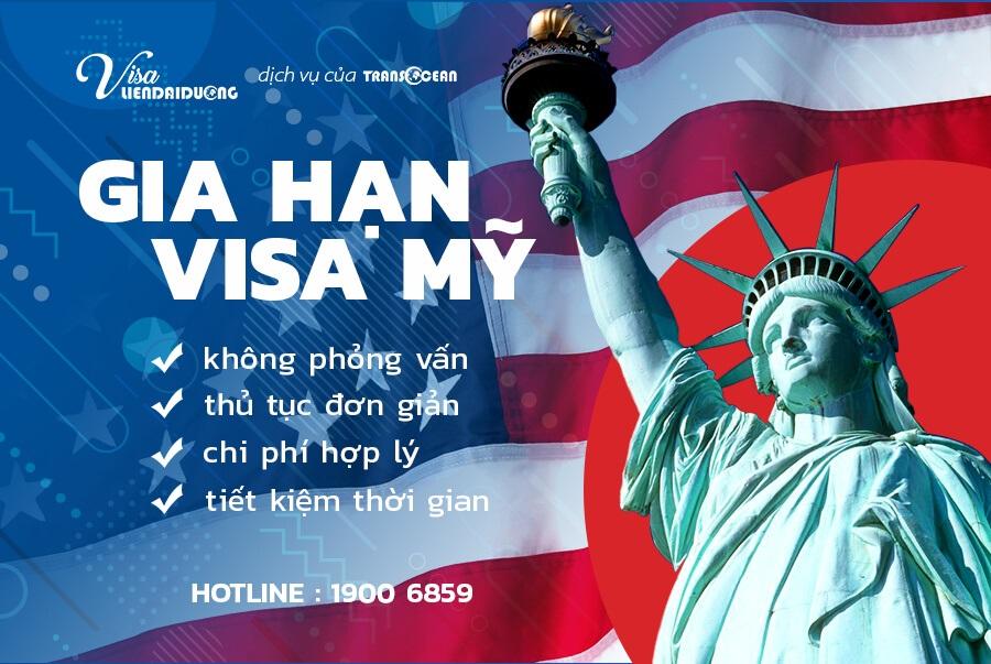 Dịch vụ gia hạn visa Mỹ trọn gói uy tín